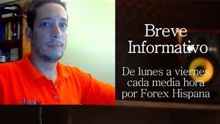 Breve Informativo - Noticias Forex del 23 de Julio 2018