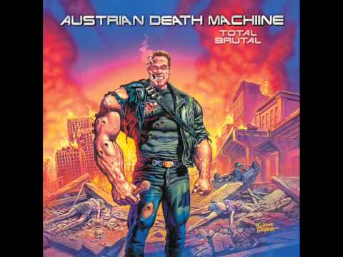 Austrian Death Machine - Hell Bent for Leather mp3