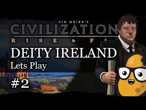 #2 Irish Deity Civ 6 Rise & Fall Gameplay, Let's Play Ireland!