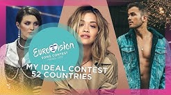 MY IDEAL ESC 2020 | 52 COUNTRIES