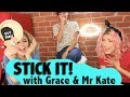 STICK IT! with Grace Helbig and Mr Kate