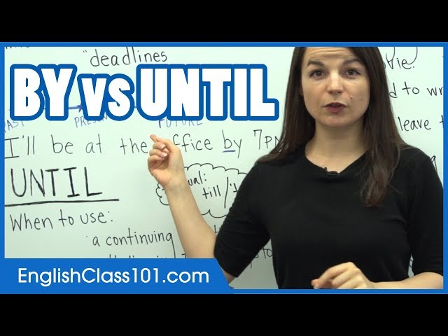 "Difference between ""By"" and ""Until"" - Learn English Grammar"