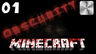 Getting Started in Obscurity - Minecraft Obscurity Modpack - Episode 1