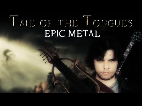 SKYRIM : Tale of The Tongues - Epic Metal