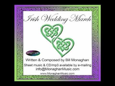 Irish Wedding March By Bill Monaghan (Original)