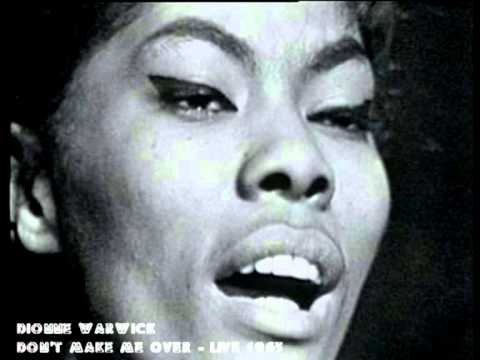 Dionne Warwick  Dont Make Me Over   1963