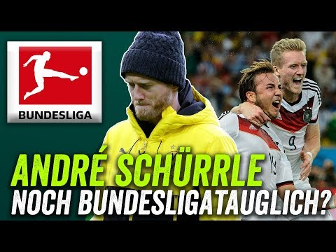 Schürrle: BVB, HSV oder Premier League? Ist er noch gut genug für die Bundesliga?
