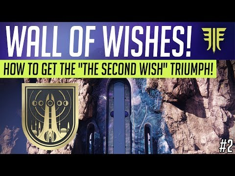 """Destiny 2 // WALL OF WISHES - How To Unlock """"THE SECOND WISH"""" Triumph!"""