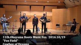 Cowboy of Dreams-Fox Field-11th Okayama Roots Music Fes.