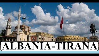 Part 1 Albania-Tirana,( Arnavutluk/Tirana)