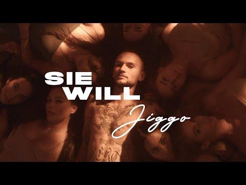 JIGGO – SIE WILL