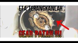 GEAR DEPAN PATAH !!!