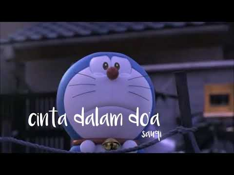Cinta Dalam Doa (Sauqi) Versi Doraemon