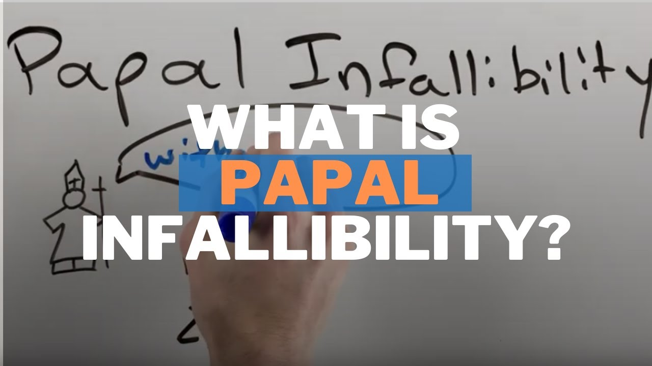 "What is Papal Infallibility (and ""Ex Cathedra"")?"