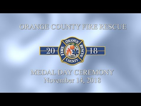 Orange  County Fire Rescue | 2018 Medal Day Ceremony