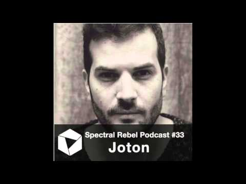 Spectral Rebel Podcast #33: Joton