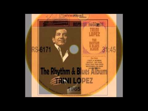 Trini Lopez-she´s about a mover