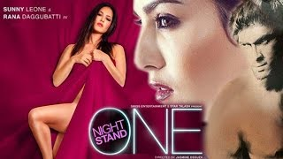 One Night Stand Trailer | Sunny Leone Super HOT | 8th April 2016 -- First Look