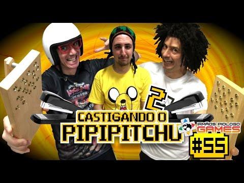 Irmãos Piologo Games 55 –  Castigando o Pipipitchu 2