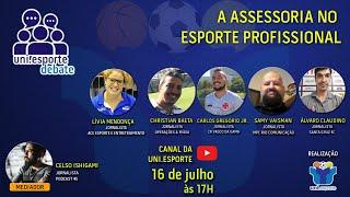 Uni.esporte Debate - A Assessoria no Esporte Profissional