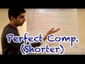 Y2/IB 16) Perfect Competition (Shorter Version)