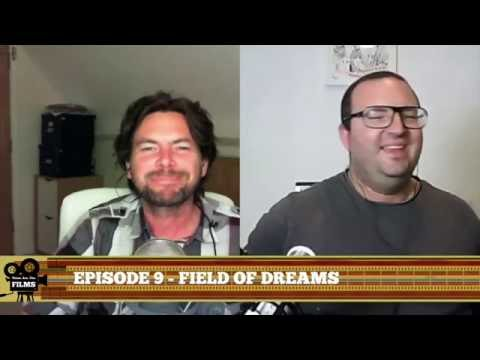Is 'Field of Dreams' poo pood for being successful? (Episode 9)