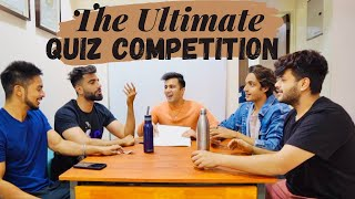 THE ULTIMATE QUIZ COMPETITION 😱😍 | Rishabh Chawla