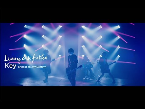 Lenny code fiction 『Key -bring it on, my Destiny-』