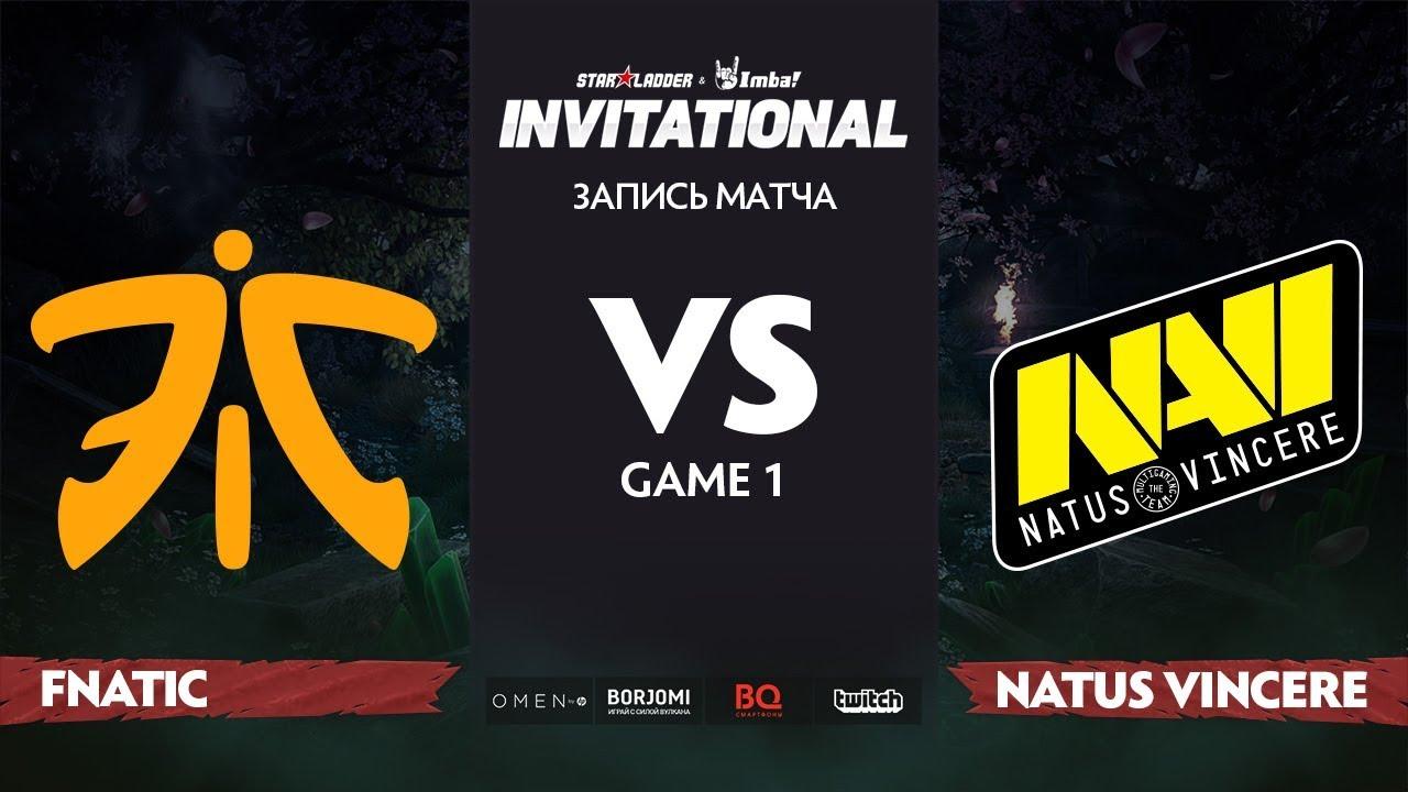 Fnatic против Natus Vincere, Первая карта, Группа Б, StarLadder Imbatv Invitational S5 LAN-Final