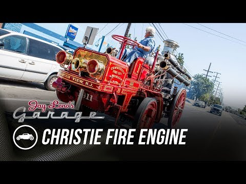 1911 Christie Fire Engine  Jay Leno's Garage