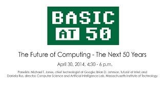 Live Webcast: The Future of Computing - The Next 50 Years