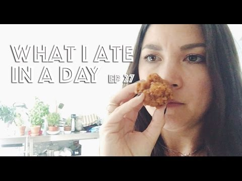 WHAT I ATE IN A DAY (VEGAN) EP #27