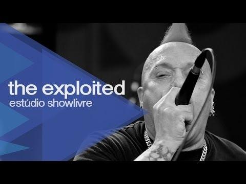The Exploited no Estúdio Showlivre 2013 - Apresentação na íntegra