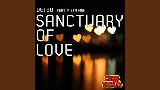 Sanctuary of Love (Detboi