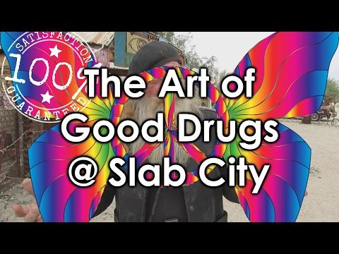 The Art of Good Drugs at Slab City, California