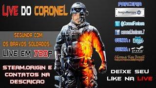 LIVE DO CORONEL - SEGUNDA-FEIRA COM OS BRAVOS SOLDADOS
