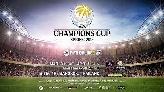 FIFA Online 3 : [ Day 1 ] EACC Spring 2018