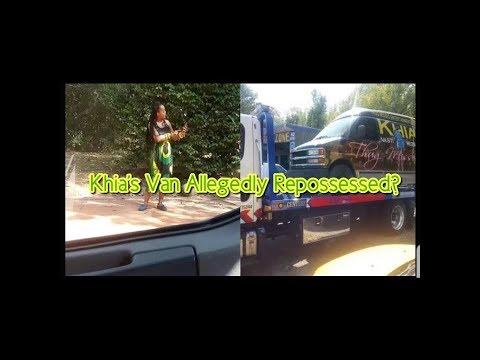 Khia Thug Missez Van Repossessed?