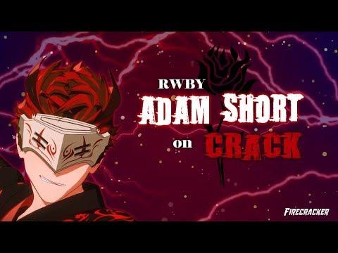 RWBY Adam Short CRACK