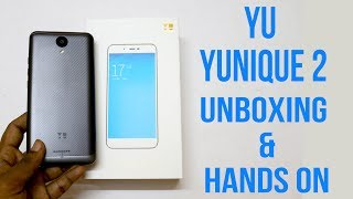 YU Yunique 2 Unboxing and First impressions | Hindi|