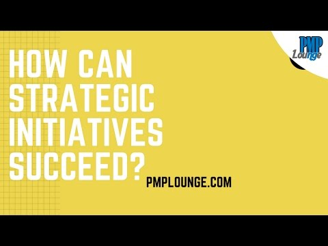 How can strategic initiatives succeed?