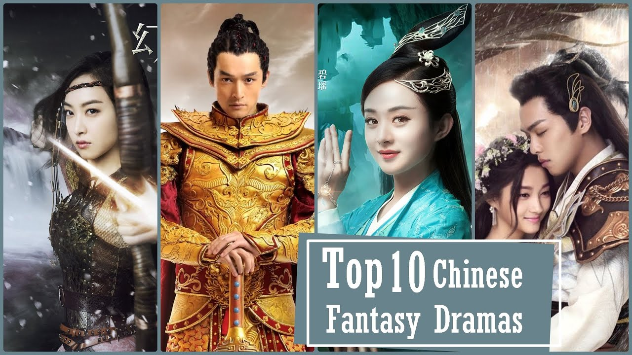 Top 10 Chinese Fantasy Dramas