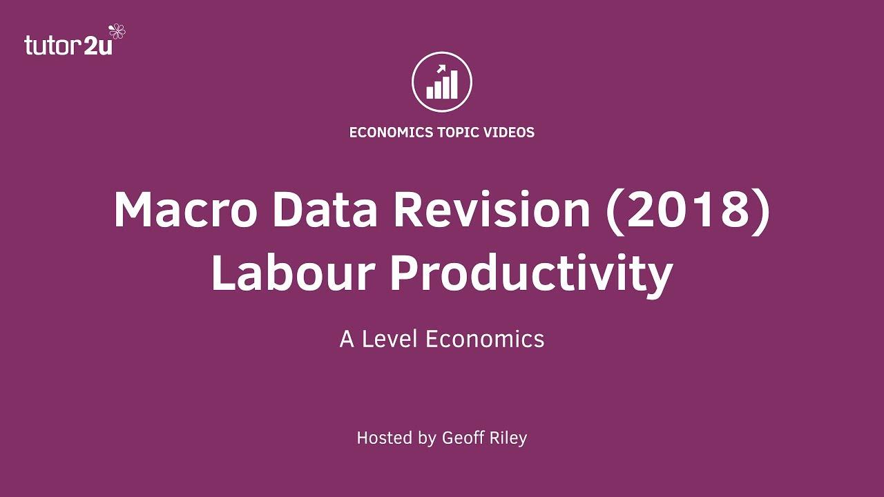 Productivity and Economic Growth   Economics   tutor2u
