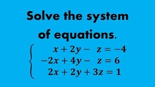 how to solve a system of equations in 3 variables without matrices