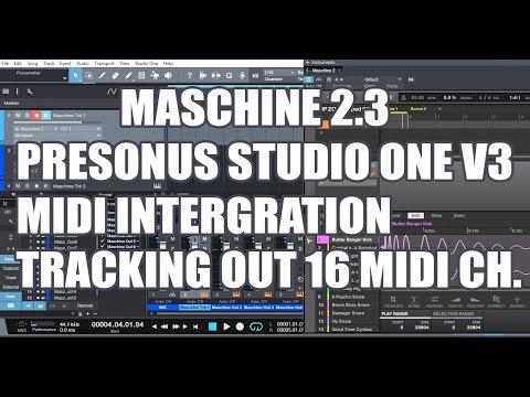 Maschine 2.3 - Midi Multi Track Recording w/Presonus Studio One V3