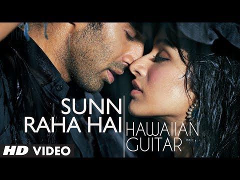 Sunn Raha Hai Na Aashiqui 2 Instrumental Hawaiian Guitar  Aditya Roy Kapur, Shraddha Kapoor