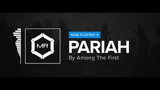 Among The First Pariah HD