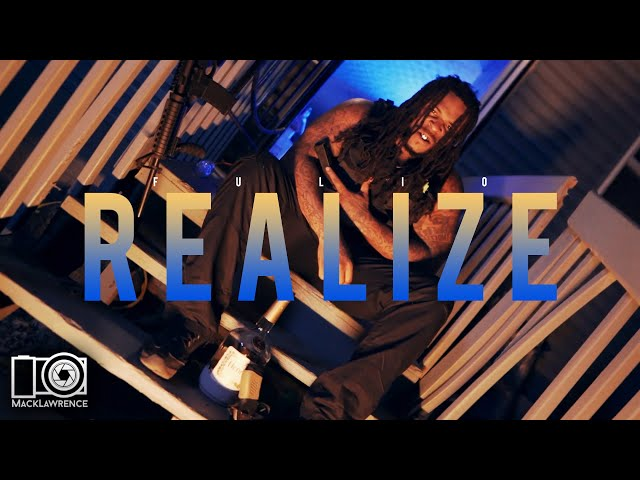 Fulio - Realize (Dir By Mack Lawrence Films)
