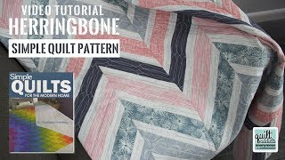 Herringbone - Easy Strip Pieced Pattern from Simple Quilts for the Modern Home