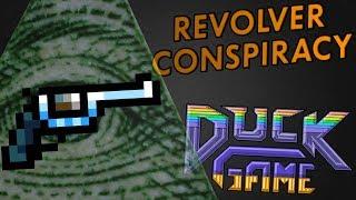 REVOLVER CONSPIRACY | Duck Game